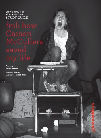 fml: how Carson McCullers saved my life - Steppenwolf Theatre ...