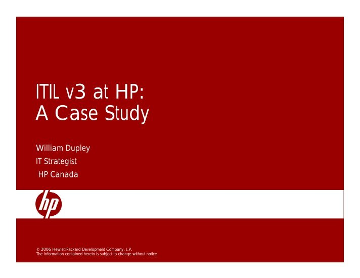 itil case study Information technology infrastructure library (itil®) a case study on incident management february 8, 2006 tim shepich principal, it.