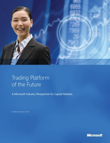 Trading Platform of the Future - Download Center - Microsoft