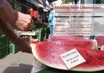 Meidling: Mein Lebensraum!