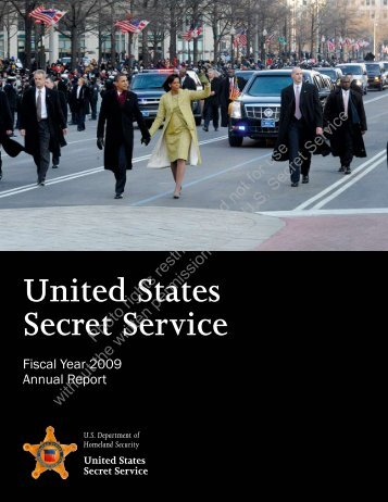 U.S. Secret Service: Fiscal Year 2009 Annual Report - United States ...