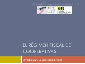 EL RéGIMEN FISCAL DE COOPERATIVAS - Cooperativas Agro ...