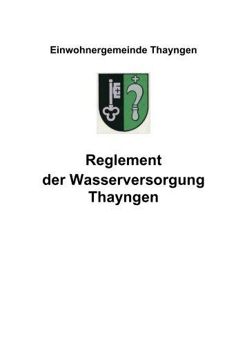Reglement der Wasserversorgung Thayngen - Gemeinde Thayngen