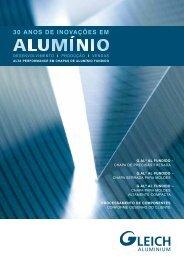 30 Anos de InoVAÇÕes em - GLEICH Aluminium