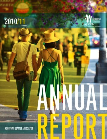 2010/11 DSA Annual Report - Downtown Seattle Association
