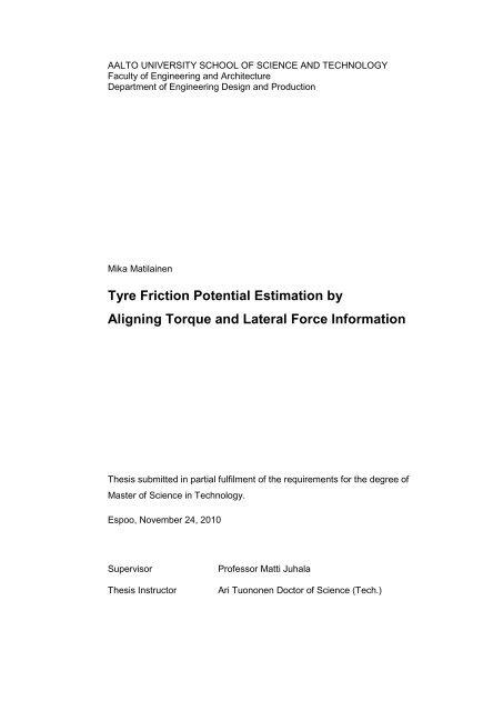 Tyre Friction Potential Estimation by Aligning Torque and