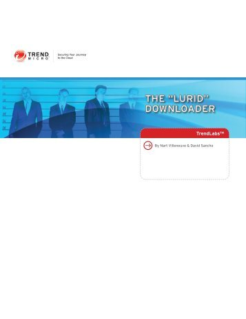 """THE """"LURID"""" DOWNLOADER - Trend Micro"""