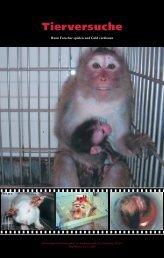 Tierversuche: Wenn Forscher spielen und Geld verdienen