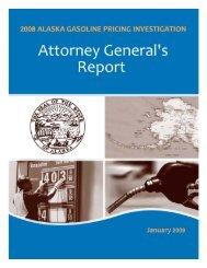 2008 Alaska Gasoline Pricing Investigation, Attorney General's Report