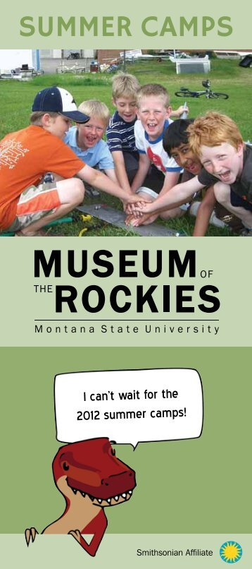 SUMMER CAMPS - Museum of the Rockies