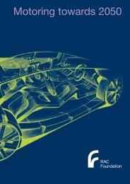 Motoring towards 2050 - RAC Foundation