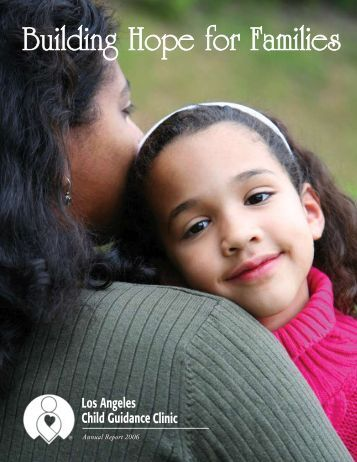 Annual Report 2006 - Los Angeles Child Guidance Clinic