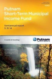 Short-Term Municipal Income Semi-Annual Report - Putnam ...