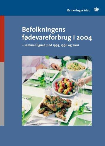 Befolkningens fødevareforbrug i 2004 - og Ernæringsrådet
