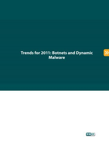 Trends for 2011: Botnets and Dynamic Malware - Advanced Network ...