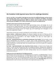Die Fondation Crédit Agricole Suisse feiert ihr einjähriges Bestehen