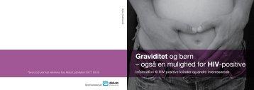 Graviditet og børn – også en mulighed for HIV-positive - Hiv-Danmark