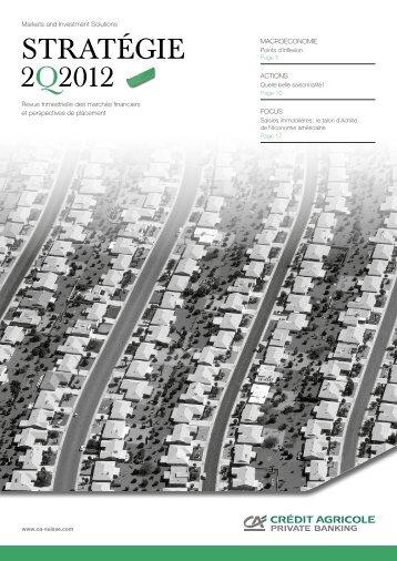Stratégie 1Q2012 - Crédit Agricole Suisse