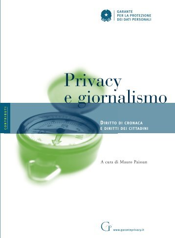 Privacy e giornalismo 2003.pdf (4357 k) - Garante per la Protezione ...