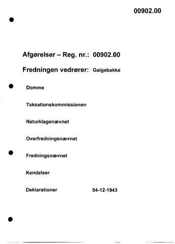 Afgørelser - Reg. nr.: 00902.00 Fredningen vedrører: Galgebakke ...