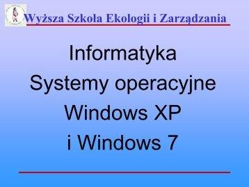 Windows XP - Wyższa Szkoła Ekologii i Zarządzania