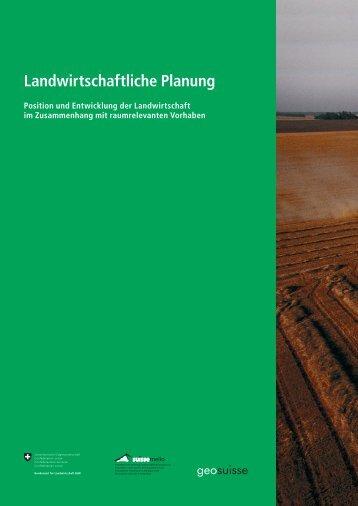 Landwirtschaftliche Planung - Bundesamt für Landwirtschaft