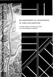 AN ASSESSMENT OF INVESTMENTS IN LAND RECLAMATION