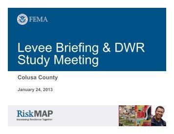 Colusa County Levee Outreach Presentation - FEMA Region 9