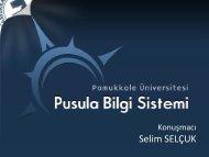 PUSULA Bilgi Sistemi: PAU Tek Noktadan Bilgiye Erişim - Ulakbim