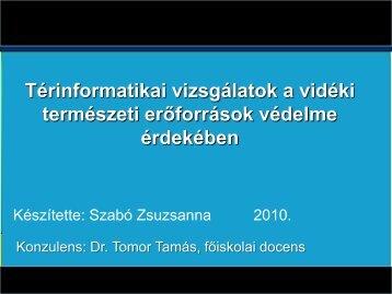 Térinformatikai vizsgálatok a vidéki természeti erőforrások védelme ...