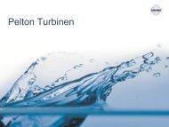 Pelton Turbinen - Kössler