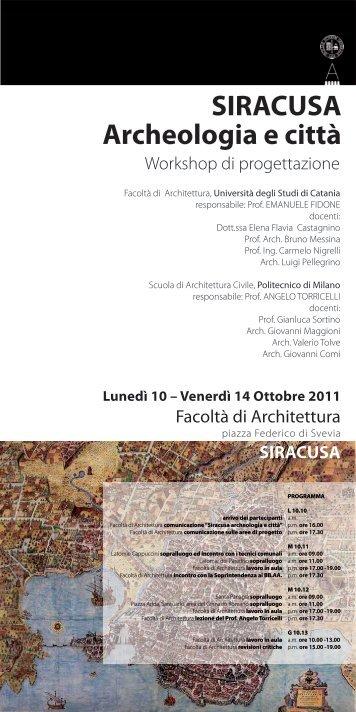 SIRACUSA Archeologia e città Lunedì 10 – Venerdì 14 ... - retevitruvio