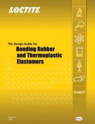 Design Guide for Bonding Rubber & Thermoplastic Elastomers