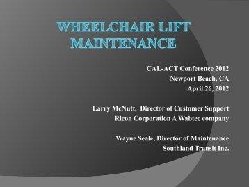 Wheelchair Lift Maintenance (.pdf) - CalACT