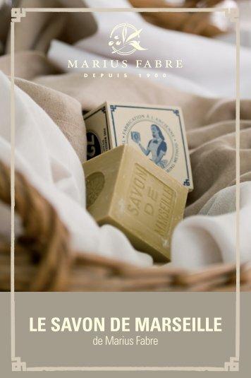 LE SAVON DE MARSEILLE - Marius Fabre