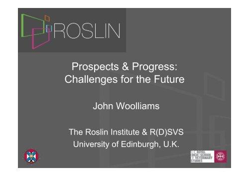 Woolliams, John - The Roslin Institute - University of Edinburgh