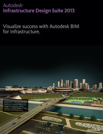 Autodesk® Infrastructure Design Suite 2013 Visualize success with ...