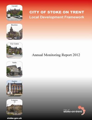 Annual Monitoring Report 2012 - Stoke-on-Trent City Council