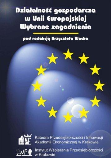 Działalność gospodarcza w Unii Europejskiej. Wybrane ...