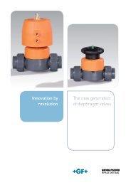 The new generation of diaphragm valves Innovation by revolution