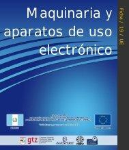 Maquinaria y aparatos de uso electrónico