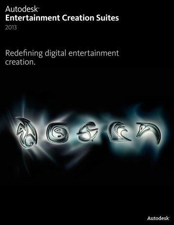 Autodesk® Entertainment Creation Suites Redefining digital ...