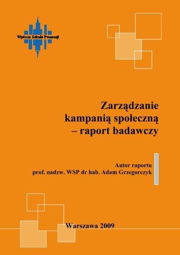 Zarządzanie kampanią społeczną – raport badawczy
