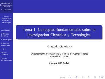 Tema 1. Conceptos fundamentales sobre la Investigación Cient´ıfica ...