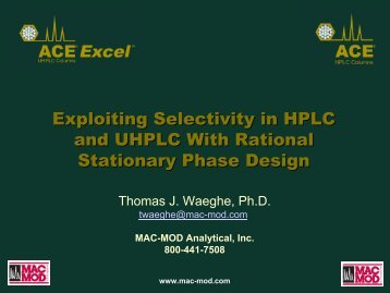 Exploiting Selectivity in HPLC and UHPLC With Rational Stationary ...