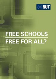 FREE SCHOOLS FREE FOR ALL? - National Union of Teachers
