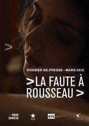 DOSSIER DE PRESSE – maRS 2012 - La faute à Rousseau