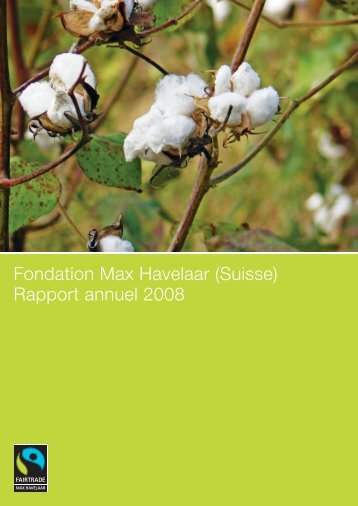 Fondation Max Havelaar (Suisse) Rapport annuel 2008
