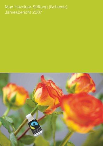 Max Havelaar-Stiftung (Schweiz) Jahresbericht 2007