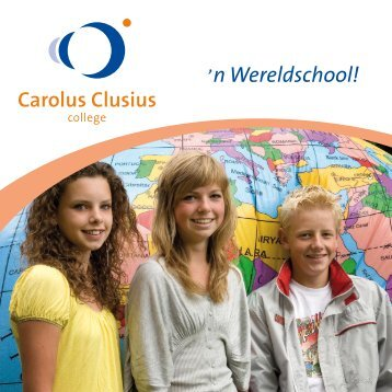 n Wereldschool! - Carolus Clusius College